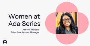 Women at Ada: Ashton on mentorship and community