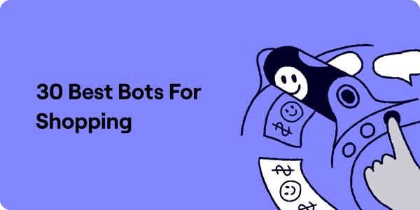 30 Best Bots for Shopping Illustration