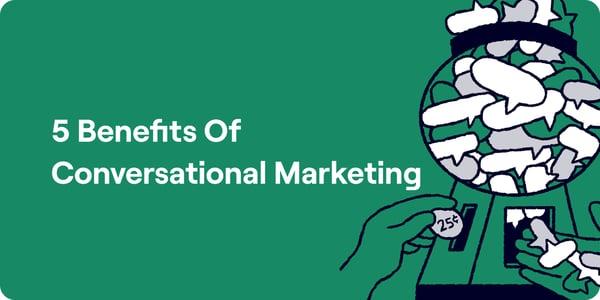 5 benefits of conversational marketing Illustration
