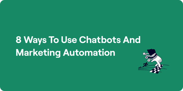 8 ways to use chatbots and marketing automation Illustration