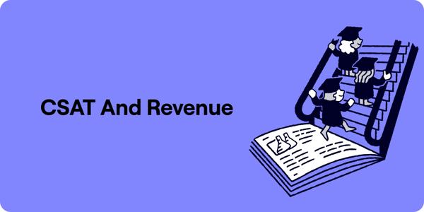 CSAT And Revenue Illustration