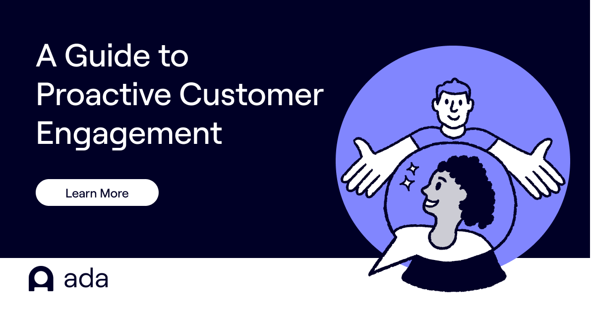 A guide to proactive customer engagement