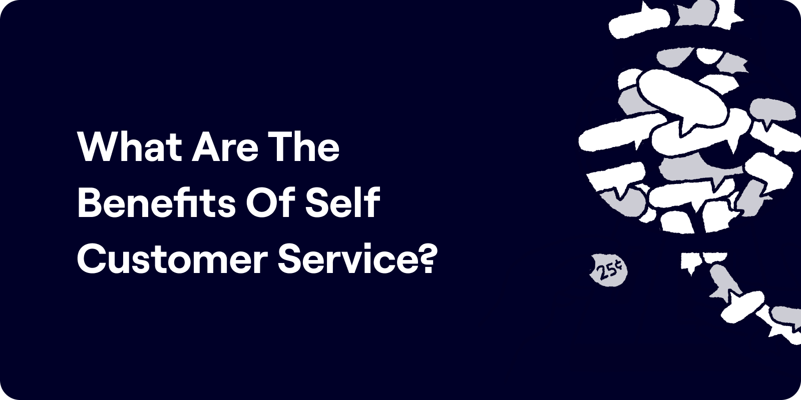 What Are The Benefits Of Self Customer Service Illustration