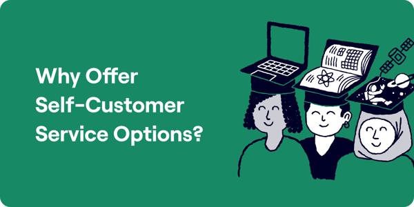 Why Offer Self-Customer Service Options Illustration