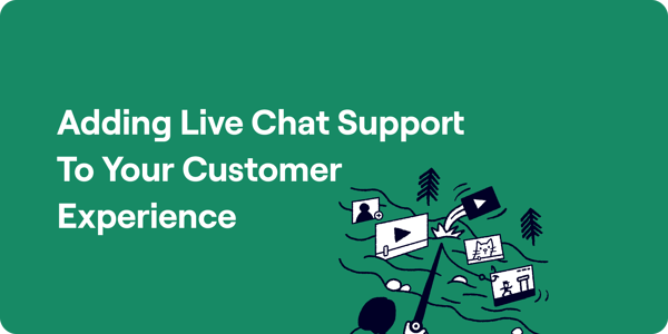Adding live chat support to your customer experience Illustration