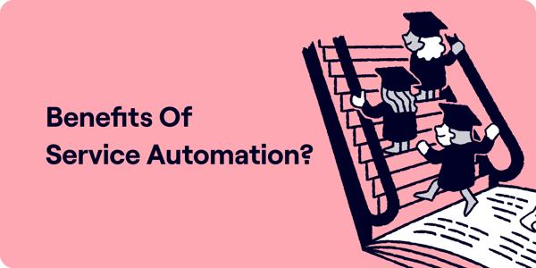 Benefits of service automation illustration