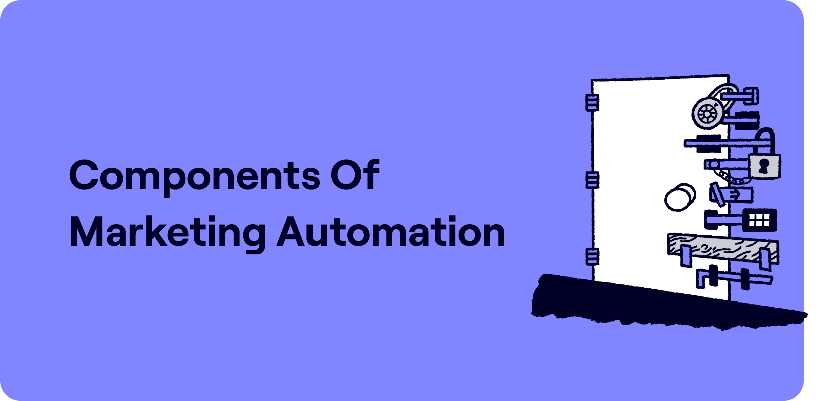 Components of marketing automation Illustration