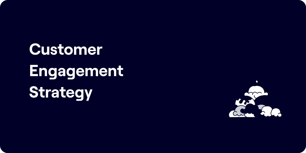Customer engagement strategy Illustration