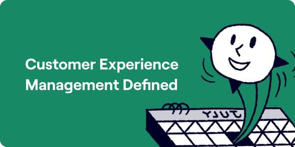 Customer experience management definition Illustration