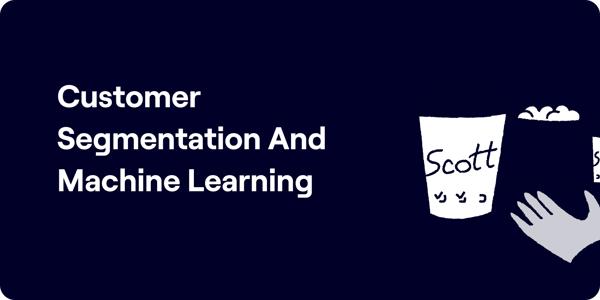 Customer segmentation machine learning Illustration