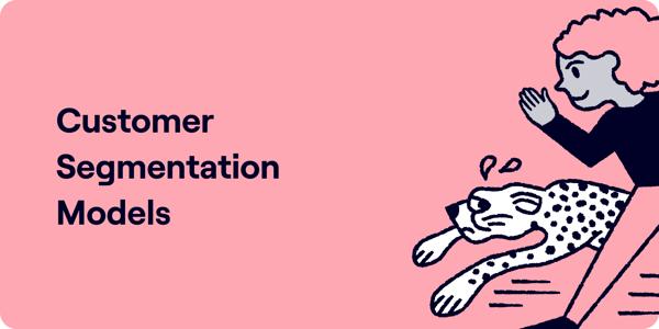 Customer segmentation models Illustration