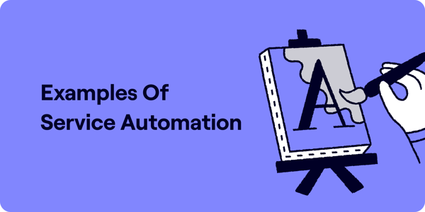 Examples of service automation illustration