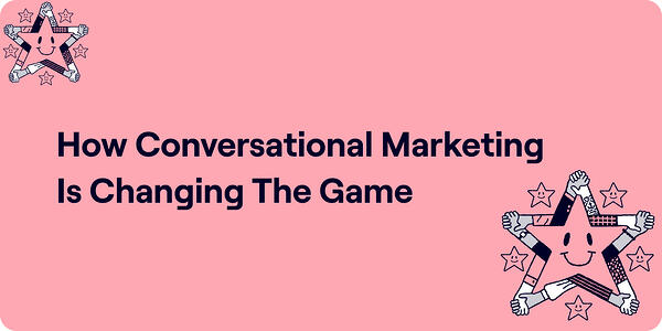 How conversational marketing is changing the game Illustration