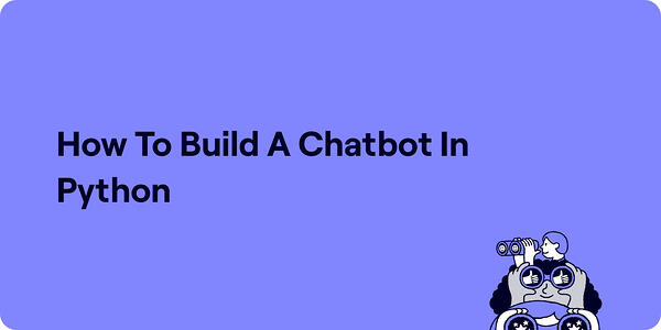 How to build a chatbot in python Illustration