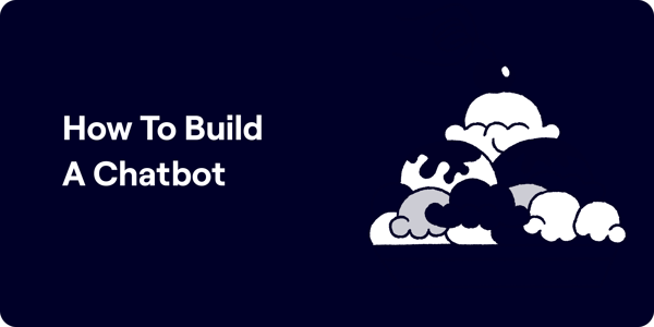 How to build a chatbot Illustration