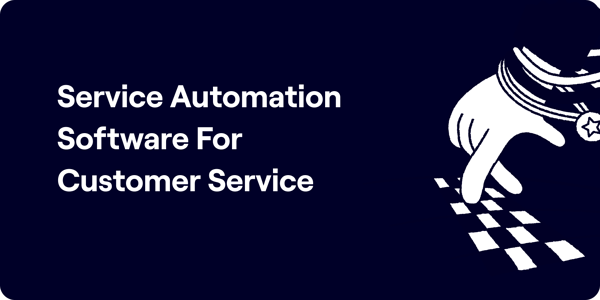 Service automation software for customer service illustration
