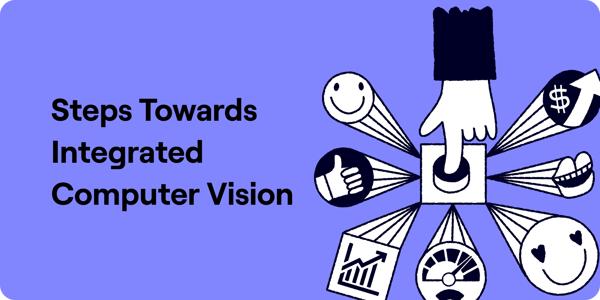 Steps towards integrated computeer vision illustration
