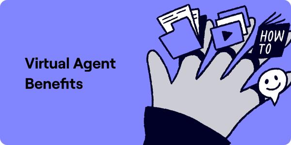 Virtual Agent Benefits Illustration
