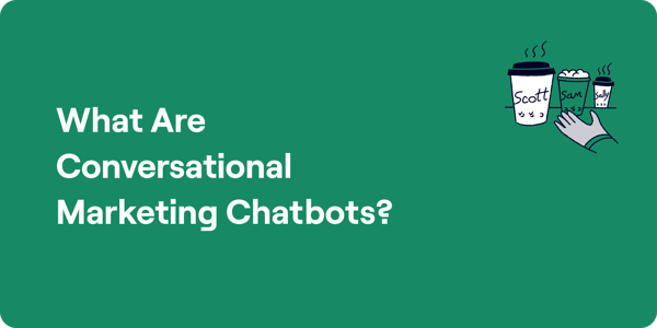 What are conversational marketing chatbots Illustration