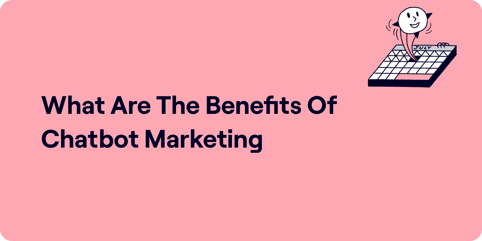what are the benefits of chatbot marketing
