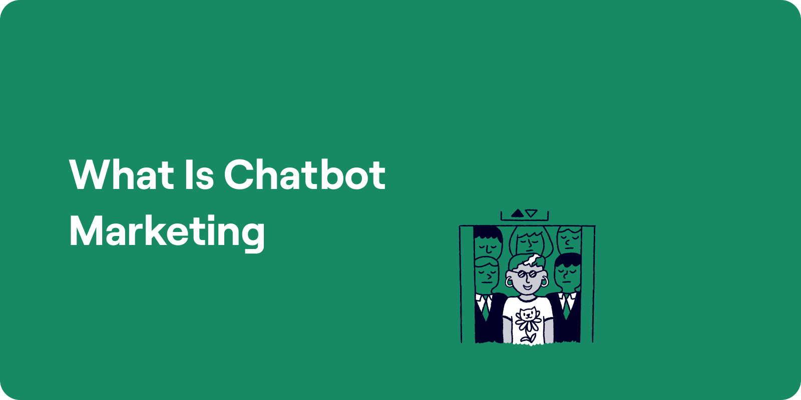 what is chatbot marketing