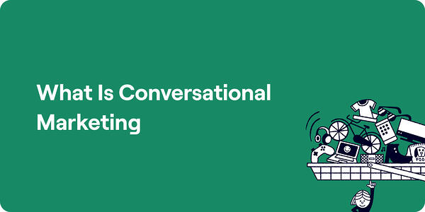 What is conversational marketing Illustration