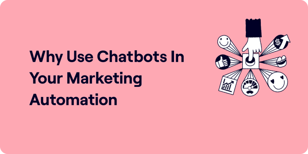 Why use chatbots in your marketing automation Illustration